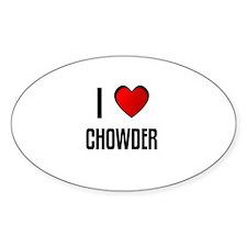 I LOVE CHOWDER Oval Decal