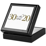 30 is the new 20 Keepsake Box