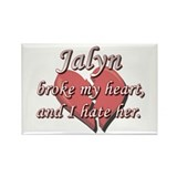 Jalyn broke my heart and I hate her Rectangle Magn