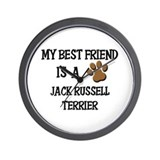My best friend is a JACK RUSSELL TERRIER Wall Cloc