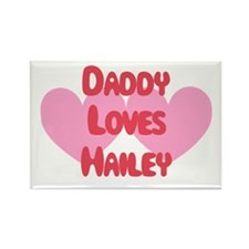 Daddy Loves Hailey Rectangle Magnet