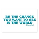 Be The Change You Want Postcards (Package of 8)