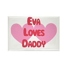Eva Loves Daddy Rectangle Magnet