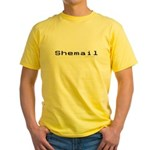 Shemail Yellow T-Shirt - Shemail email for the feminine geek/nerd/neek. Are you a computer genius, or brilliant creative? Shemail your email from UranusCafe.com - Availble Sizes:Small,Medium,Large,X-Large,2X-Large (+$3.00) - Availble Colors: Yellow