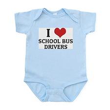 I Love School Bus Drivers Infant Creeper