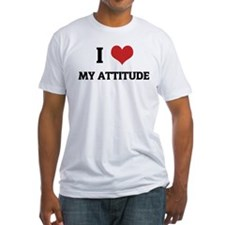 I Love My Attitude Shirt