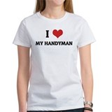 I Love My Handyman Tee
