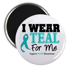 "I Wear Teal For Me 2.25"" Magnet (100 pack)"