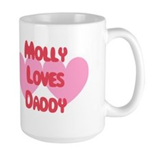 Molly Loves Daddy Mug