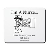 I'm A Nurse Mousepad