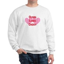 Olivia Loves Daddy Sweatshirt