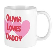 Olivia Loves Daddy Mug