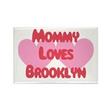 Mommy Loves Brooklyn Rectangle Magnet