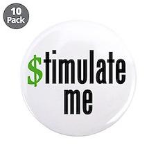"""stimulate me"" 3.5"" Button (10 pack"