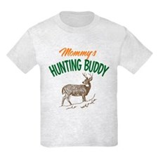 Mommy's Hunting Buddy T-Shirt
