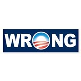 Wrong Obama Bumper Sticker (10 pk)