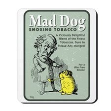 Mad Dog Tobacco Mousepad