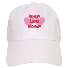 Ashley Loves Mommy Baseball Cap