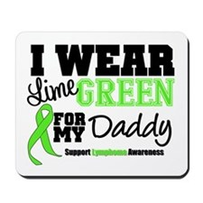 I Wear Lime Green Daddy Mousepad
