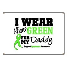 I Wear Lime Green Daddy Banner