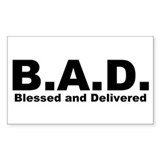 Blessed and Delivered (B.A.D.) Christian Decal