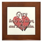 Guy broke my heart and I hate him Framed Tile