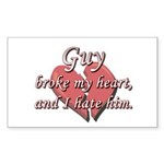 Guy broke my heart and I hate him Sticker (Rectang