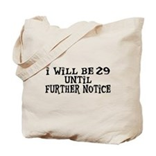Still 29 Tote Bag