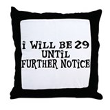 Still 29 Throw Pillow