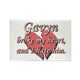 Gavyn broke my heart and I hate him Rectangle Magn