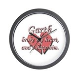 Garth broke my heart and I hate him Wall Clock