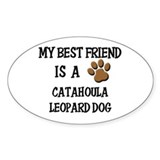 My best friend is a CATAHOULA LEOPARD DOG Decal