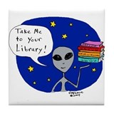Take Me To Your Library Tile Coaster