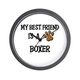 My best friend is a BOXER Wall Clock
