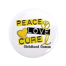 "PEACE LOVE CURE Childhood Cancer 3.5"" Button (100"