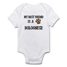 My best friend is a BOLOGNESE Infant Bodysuit