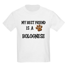 My best friend is a BOLOGNESE T-Shirt