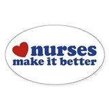 Nurses Make It Better Stickers