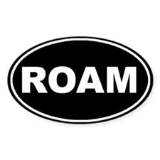 Roam Black Oval Oval Bumper Stickers