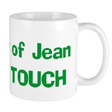 Property of Jean DO NOT TOUC Mug