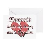 Everett broke my heart and I hate him Greeting Car