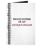 Proud Father Of An ANTIQUE DEALER Journal