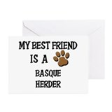 My best friend is a BASQUE HERDER Greeting Cards (