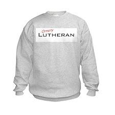 Ornery Lutheran Sweatshirt