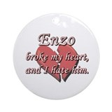 Enzo broke my heart and I hate him Ornament (Round