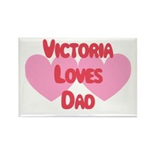 Victoria Loves Dad Rectangle Magnet