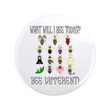 "What Will I Bee Today 3.5"" Button"