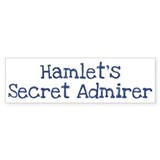 Hamlets secret admirer Bumper Sticker (10 pk)