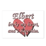 Elbert broke my heart and I hate him Postcards (Pa