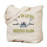 I Live My Life Behind Bars Tote Bag
